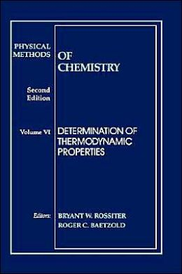 Physical Methods of Chemistry, Determination of Thermodynamic Properties