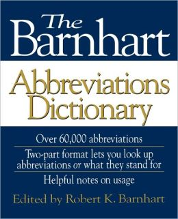 The Barnhart Abbreviations Dictionary