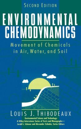Environmental Chemodynamics: Movement of Chemicals in Air, Water, and Soil
