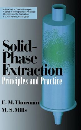 Solid-Phase Extraction: Principles and Practice