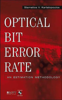 Optical Bit Error Rate: An Estimation Methodology