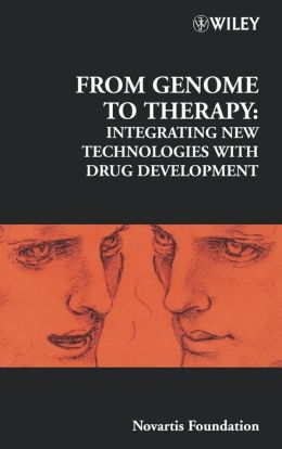 From Genome to Therapy: Integrating New Technologies with Drug Development
