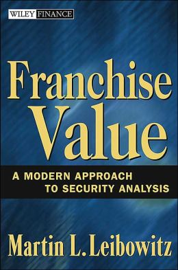 Franchise Value: A Modern Approach to Security Analysis