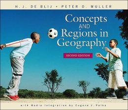 Concepts and Regions in Geography: Second Edition with Media Integration
