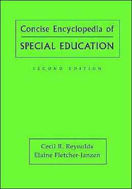 Concise Encyclopedia of Special Education: A Reference for the Education of the Handicapped and Other Exceptional Children and Adults