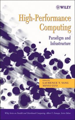 High Performance Computing: Paradigm and Infrastructure