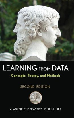 Learning from Data: Concepts, Theory, and Methods