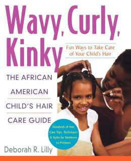 wavy curly kinky the african american child s hair care