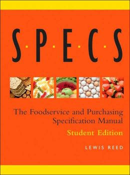 Specs: The Foodservice and Purchasing Specification Manual