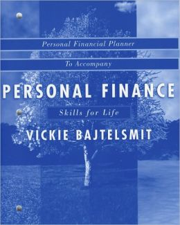 Personal Finance, Student Financial Planner: Planning and Implementing Your Financial Goals