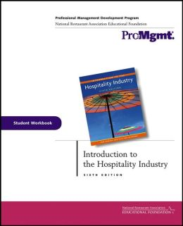 Introduction to the Hospitality Industry: Professional Management Development Program: Student Workbook