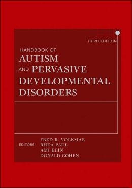 Handbook of Autism and Pervasive Developmental Disorders, Two Volume Set