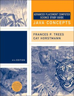 Java Concepts: Advanced Placement Computer Science