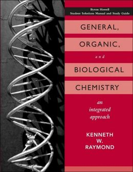 General, Organic, and Biological Chemistry, Student Study Guide and Solutions Manual