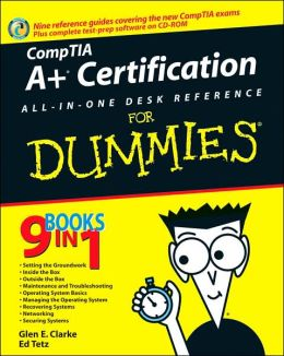 A+ Certification All-in-One Desk Reference for Dummies