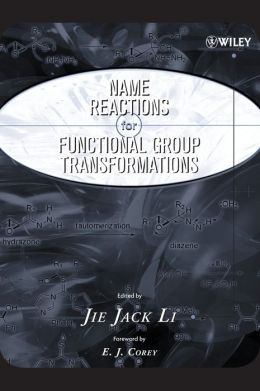 Name Reactions of Functional Group Transformations