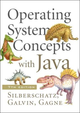 Operating System Concepts 7th Edition with Java 7th Edition