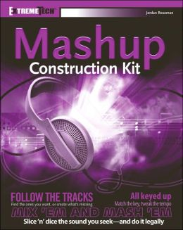 Audio Mashup Construction Kit (ExtremeTech)