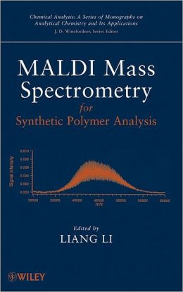 MALDI Mass Spectrometry for Synthetic Polymer Analysis
