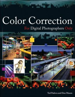 Color Correction For Digital Photographers Only