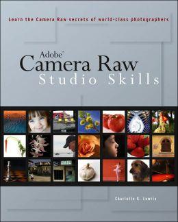 Camera Raw Studio Skills