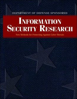 Department of Defense Information Security Report: The New Model for Protecting Networks Against Terrorist Threats