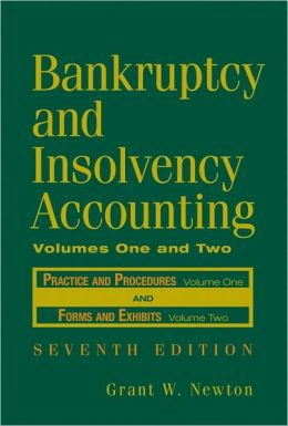 Bankruptcy and Insolvency Accounting, Two Volume Set