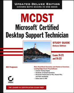 MCDST: Microsoft Certified Desktop Support Technician Study Guide (Exams 70 - 271 and 70 - 272)