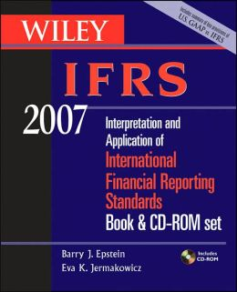 Wiley IFRS 2007: Interpretation and Application of International Financial Reporting Standards, Book & CD-ROM Set
