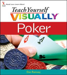 Teach Yourself VISUALLY Poker