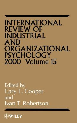 International Review of Industrial and Organizational Psychology, 2000