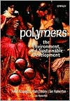 Polymers: The Environment and Sustainable Development