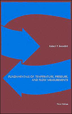 Fundamentals of Temperature, Pressure and Flow Measurements