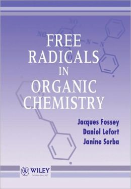 Free Radicals in Organic Chemistry
