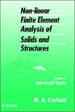 Non-Linear Finite Element Analysis of Solids and Structures, Advanced Topics