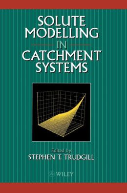Solute Modelling in Catchment Systems