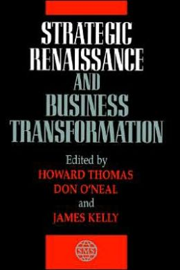 Strategic Renaissance and Business Transformation