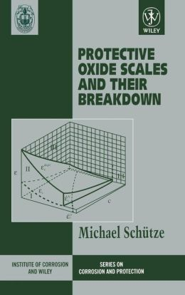 Protective Oxide Scales and Their Breakdown