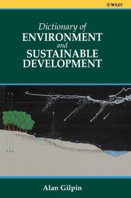 Dictionary of Environmental and Sustainable Development