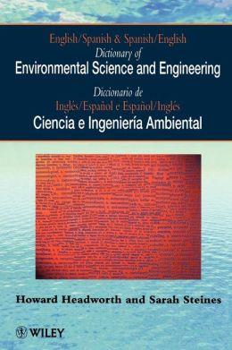 Dictionary of Environmental Science and Engineering: English-Spanish/Spanish-English