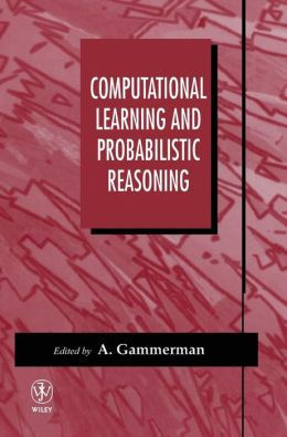 Computational Learning and Probabilistic Reasoning