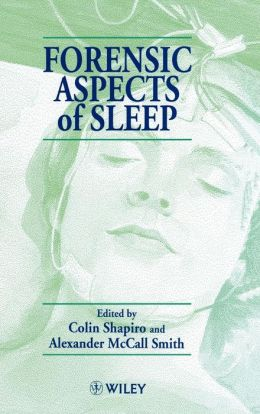 Forensic Aspects of Sleep
