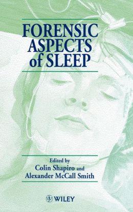 Forensic Aspects of Sleep