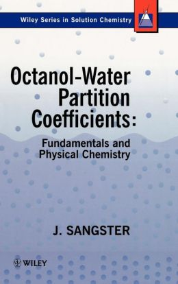 Octanol-Water Partition Coefficients: Fundamentals and Physical Chemistry