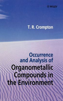 Occurrence and Analysis of Organometallic Compounds in the Environment