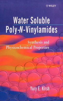 Water Soluble Poly-N-Vinylamides: Synthesis and Physicochemical Properties