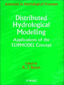 Distributed Hydrological Modelling: Applications of the Topmodel Concept