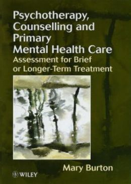 Psychotherapy, Counselling, and Primary Mental Health Care: Assessment for Brief or Longer-Term Treatment