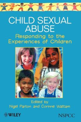 Child Sexual Abuse: Responding to the Experiences of Children