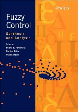 Fuzzy Control: Synthesis and Analysis